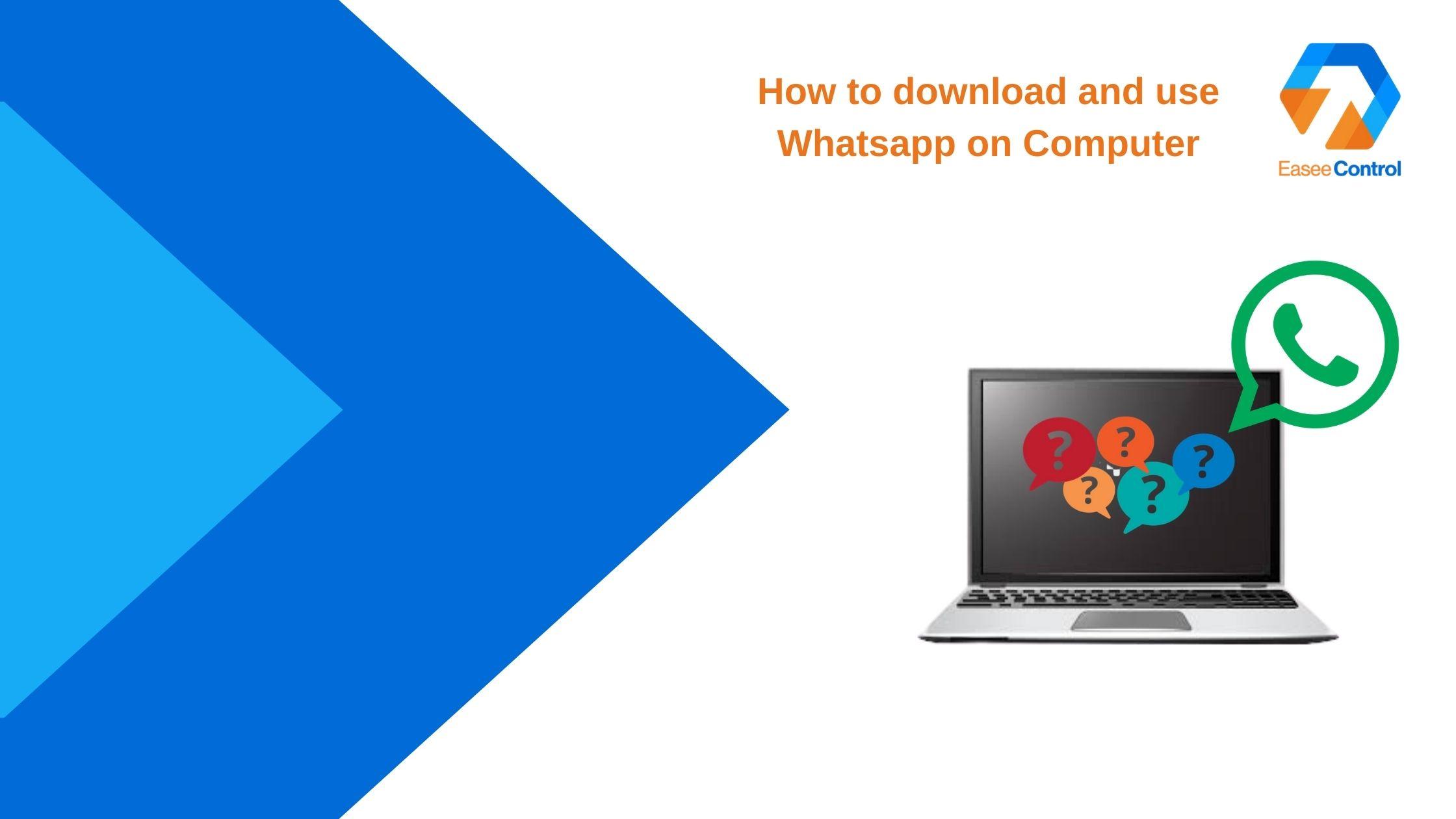 WhatsApp Web and WhatsApp Desktop